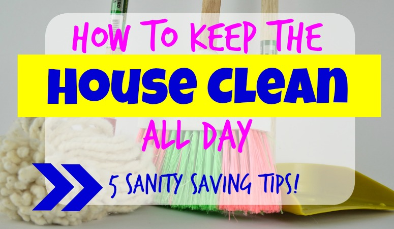 how to keep house clean with little kids